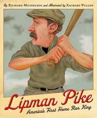 Lipman Pike By Michelson, Richard/ Pullen, Zachary (ILT)